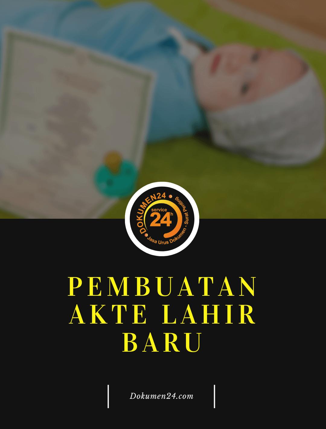 biro jasa pembuatan akte kelahiran